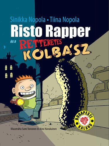 Risto Rapper és a rettenetes kolbász - Sinikka Nopola pdf epub