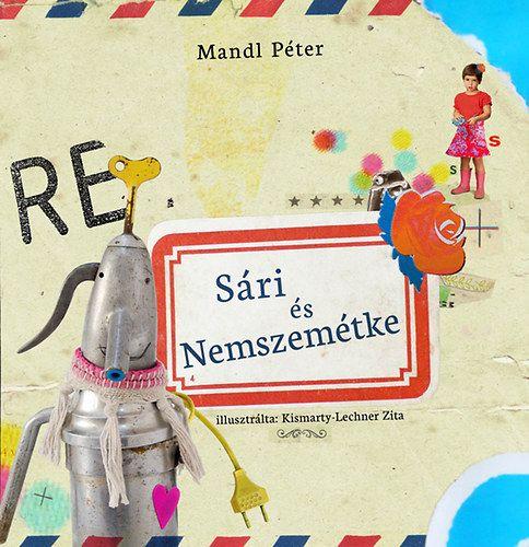 Sári és Nemszemétke + munkafüzet - Mandl Péter pdf epub