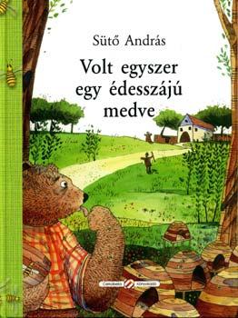 Volt egyszer egy édesszájú medve - Sütő András pdf epub