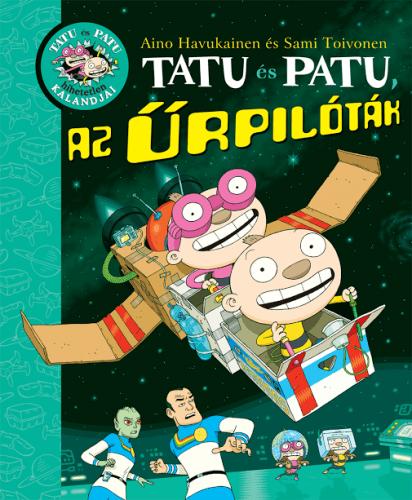 Tatu és Patu, az űrpilóták -  pdf epub