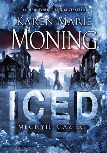 Iced - Megnyílik az ég - Karen Marie Moning |