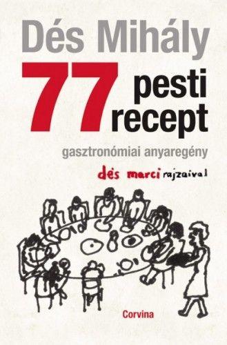 77 pesti recept - Dés László pdf epub