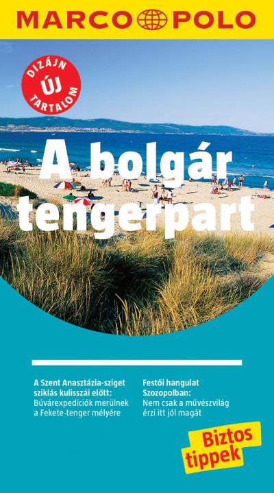 A bolgár tengerpart - Marco Polo - ÚJ TARTALOMMAL!