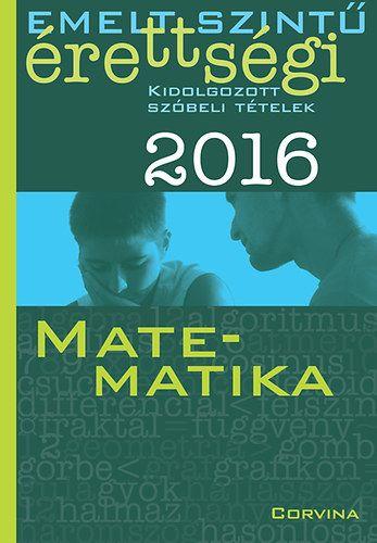 Emelt szintű érettségi 2016 - Matematika
