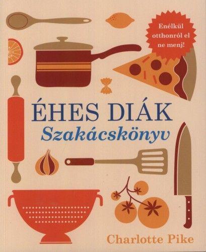 Éhes diák - Szakácskönyv