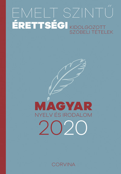 Emelt szintű érettségi - magyar nyelv és irodalom - 2020