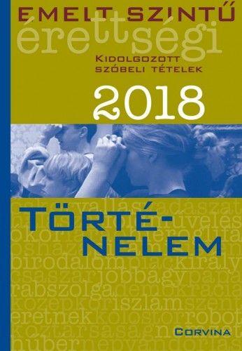 Emelt szintű érettségi - Történelem 2018 -  pdf epub