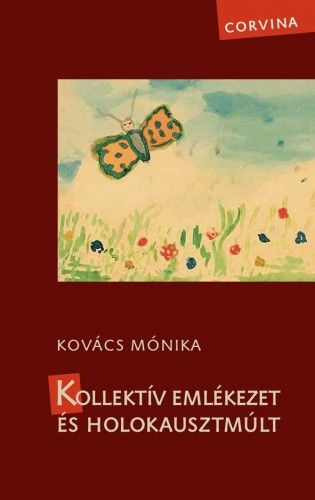 Kollektív emlékezet és holokausztmúlt - Hevesi Judit pdf epub