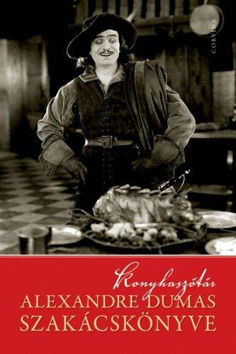 Konyhaszótár Alexandre Dumas szakácskönyve -  pdf epub