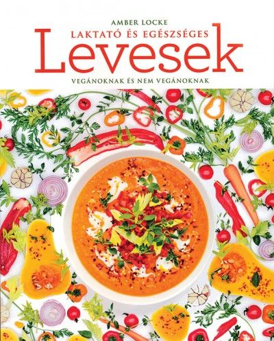 Laktató és egészséges levesek - Amber Locke pdf epub