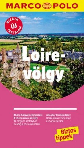 Loire-völgy - Új tartalommal!