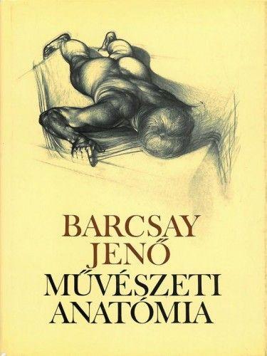 Művészeti anatómia (20. kiadás) - Barcsay Jenő pdf epub