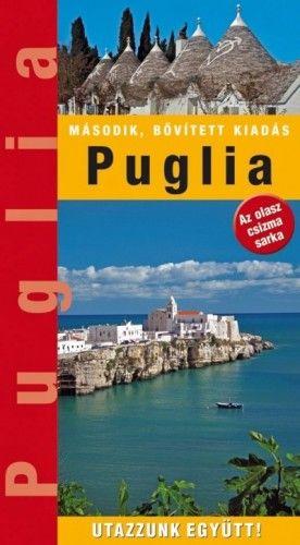 Puglia tartomány - Az olasz csizma sarka - Horváth Zoltán pdf epub