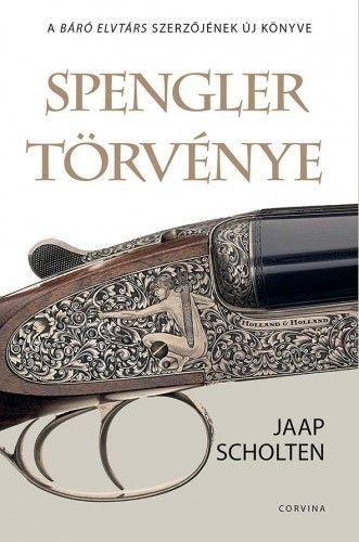 Spengler törvénye - Jaap Scholten pdf epub