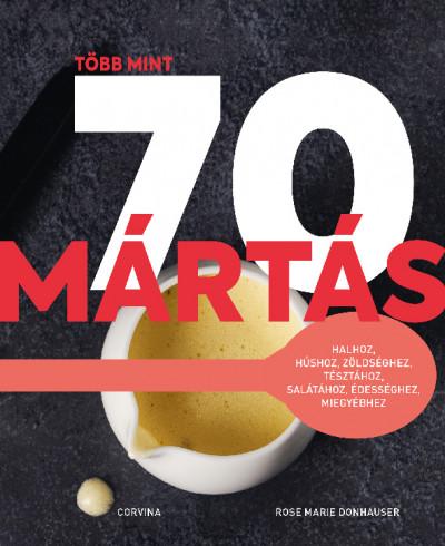 Több mint 70 mártás - Rose Marie Donhauser pdf epub