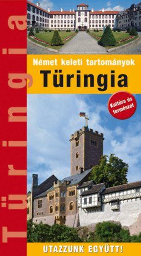 Türingia - Útikönyv - Utazzunk Együtt! - Kedves Ágnes pdf epub