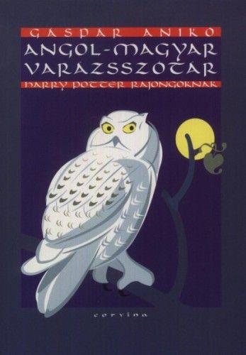 Angol - magyar varázsszótár Harry Potter rajongóknak