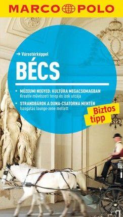 Bécs - Marco Polo - Várostérképpel - Walter M. Weiss pdf epub