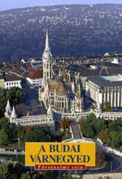 A budai várnegyed - Történelmi séta