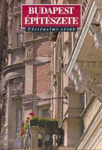 Budapest építészete - Történelmi séták - Történelmi séták