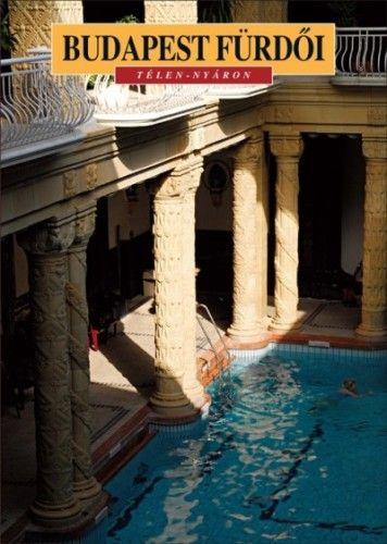 Budapest fürdői - Télen-nyáron - Meleghy Péter pdf epub