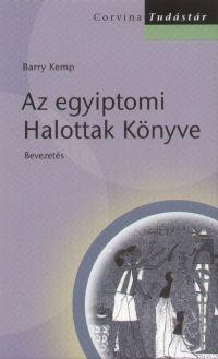 Az egyiptomi Halottak Könyve - Bevezetés - Barry Kemp pdf epub
