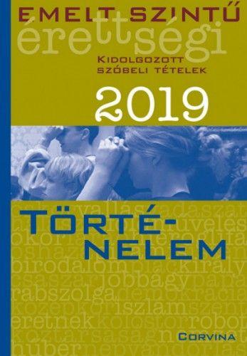Emelt szintű érettségi - történelem - 2019