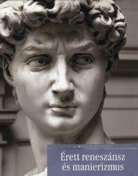 Érett reneszánsz és manierizmus