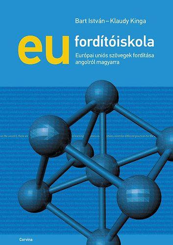 EU fordítóiskola - Európai uniós szövegek fordítása angolról magyarra