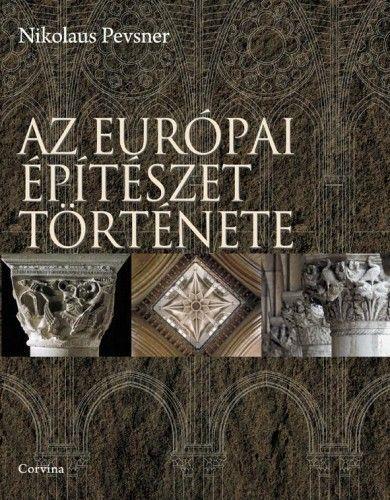 Az európai építészet története - 5., átdolgozott kiadás - Nikolaus Pevsner pdf epub