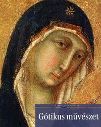 A művészet története - Gótikus művészet