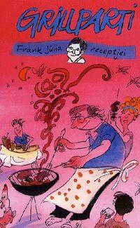 Grillparti - Frank Júlia receptjei - Frank Júlia |