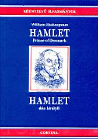 Hamlet Prince of Danmark - Hamlet dán királyfi