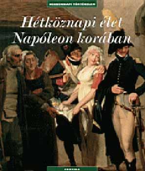 Hétköznapi élet Napóleon korában
