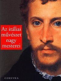 Az itáliai művészet nagy mesterei
