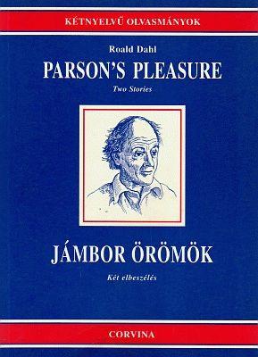 PARSON'S PLEASURE - JÁMBOR ÖRÖMÖK