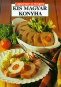 Kis magyar konyha - Hagyományos receptek