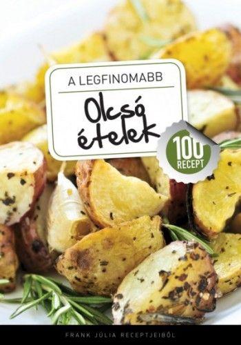 A legfinomabb - Olcsó ételek - 100 recept