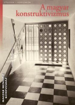 A magyar konstruktivizmus - Vadas József |