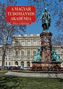 A Magyar Tudományos Akadémia - Séta a székházban