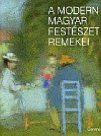 A modern magyar festészet remekei