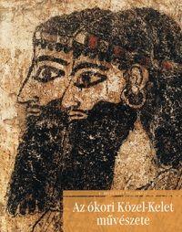 Az ókori Közel-Kelet művészete