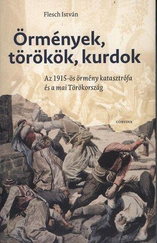 Örmények, törökök, kurdok
