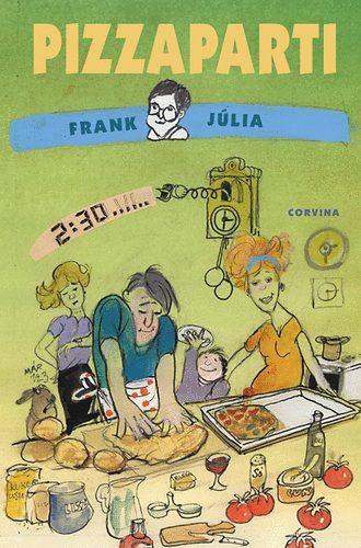 Pizzaparti - Frank Júlia pdf epub