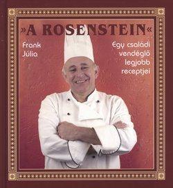 A Rosenstein - Egy családi vendéglő legjobb receptjei - Frank Júlia pdf epub