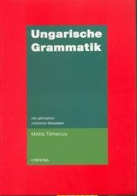 Ungarische Grammatik - mit zahlreichen nützlichen beispielen