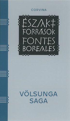 Völsunga saga - A Völsungok története - Egy 13. század közepi, izlandi pergamenkódexbe leírt hőstörténet -  pdf epub