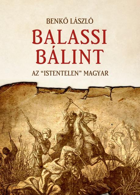 "Balassi Bálint - Az ""istentelen"" magyar"