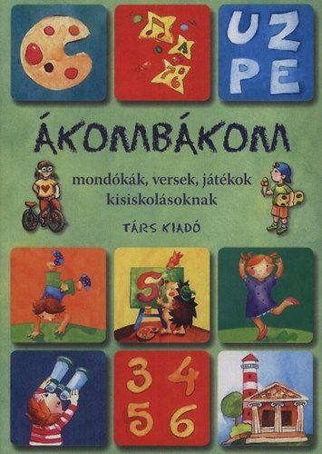 Ákombákom-Társ gyerekkönyvek - Imre Zsuzsánna  
