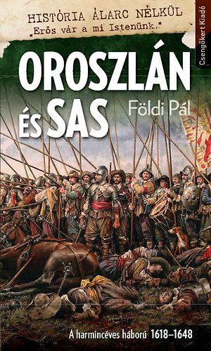 Oroszlán és sas-A harmincéves háború 1618–1648